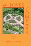 Love's Compass, a novel by Mary McAvoy